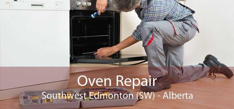 Oven Repair Southwest Edmonton (SW) - Alberta