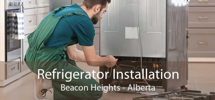 Refrigerator Installation Beacon Heights - Alberta