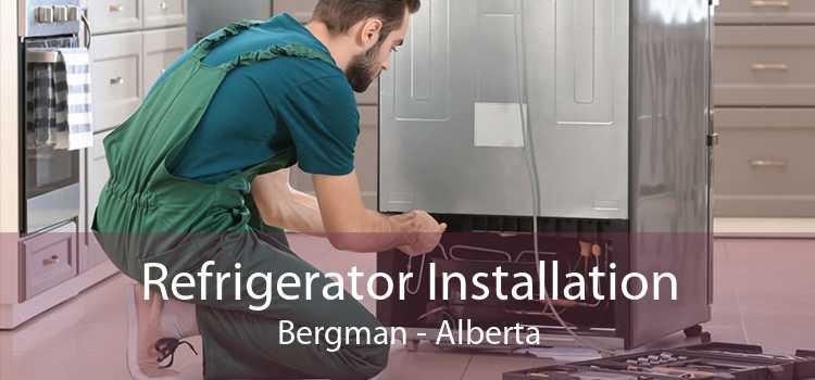 Refrigerator Installation Bergman - Alberta