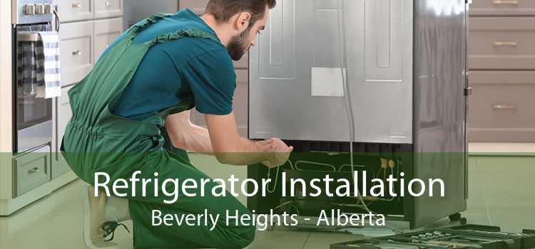 Refrigerator Installation Beverly Heights - Alberta