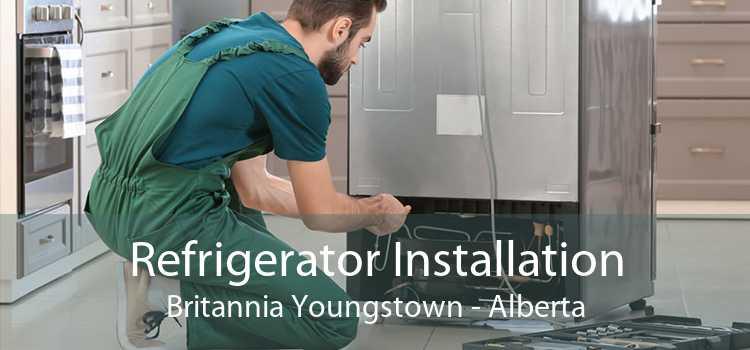 Refrigerator Installation Britannia Youngstown - Alberta