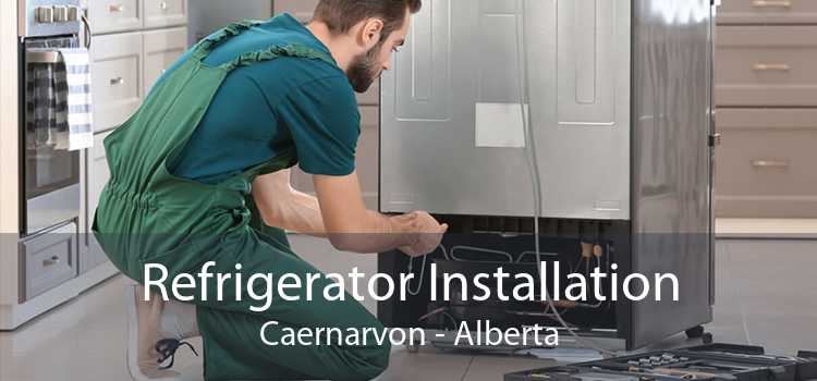 Refrigerator Installation Caernarvon - Alberta