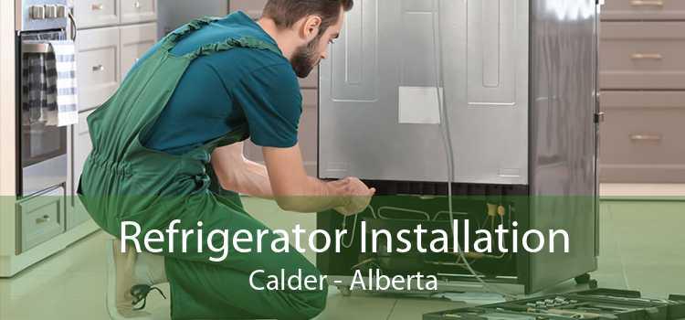 Refrigerator Installation Calder - Alberta