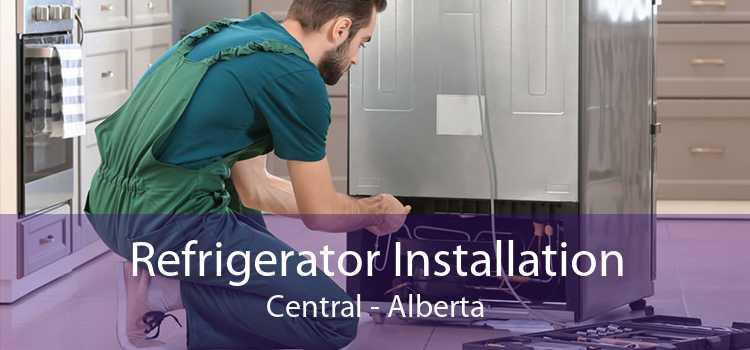 Refrigerator Installation Central - Alberta