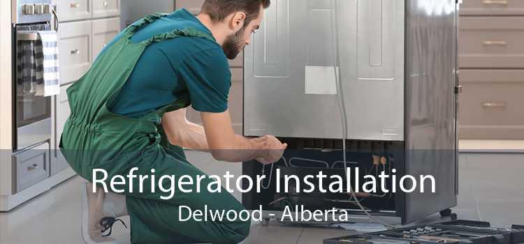 Refrigerator Installation Delwood - Alberta