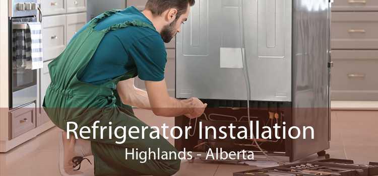 Refrigerator Installation Highlands - Alberta