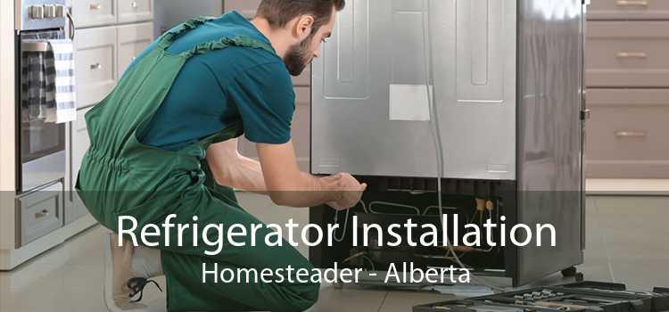 Refrigerator Installation Homesteader - Alberta