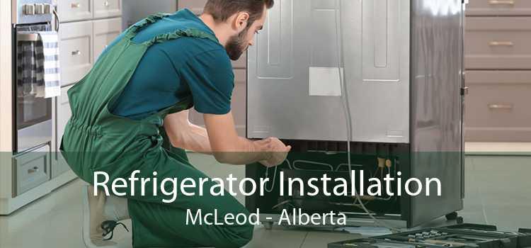 Refrigerator Installation McLeod - Alberta