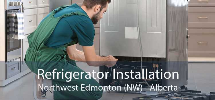 Refrigerator Installation Northwest Edmonton (NW) - Alberta