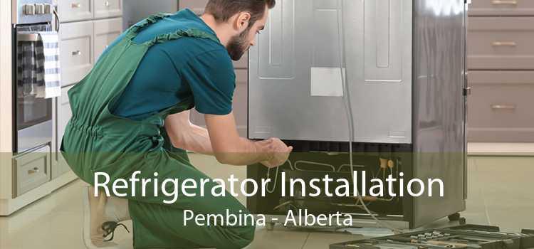 Refrigerator Installation Pembina - Alberta