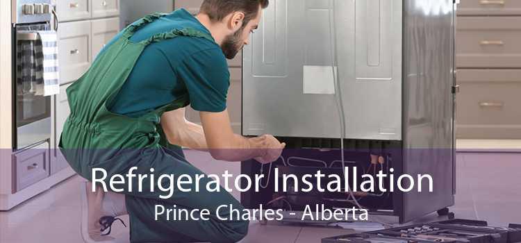 Refrigerator Installation Prince Charles - Alberta