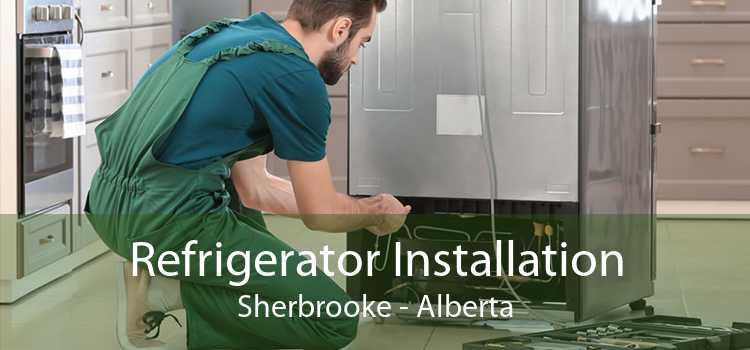 Refrigerator Installation Sherbrooke - Alberta