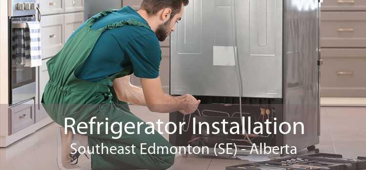 Refrigerator Installation Southeast Edmonton (SE) - Alberta