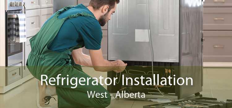 Refrigerator Installation West - Alberta