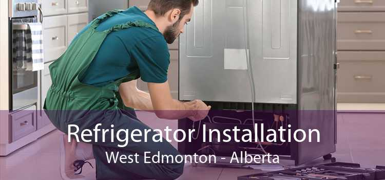Refrigerator Installation West Edmonton - Alberta