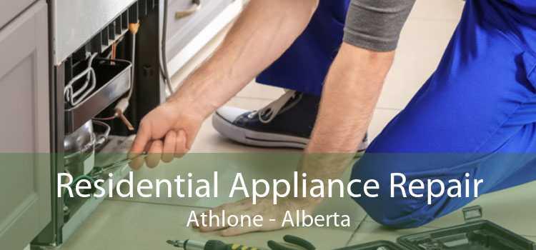 Residential Appliance Repair Athlone - Alberta