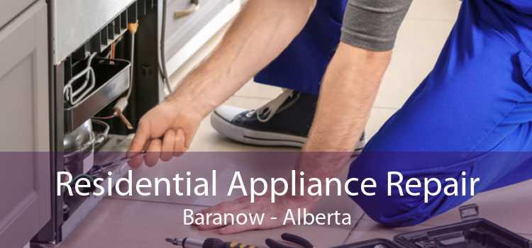 Residential Appliance Repair Baranow - Alberta