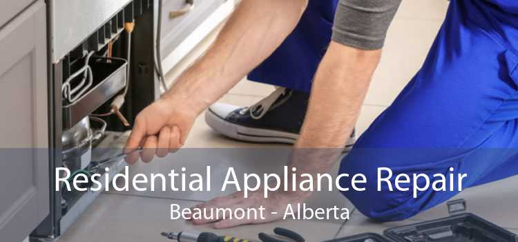 Residential Appliance Repair Beaumont - Alberta