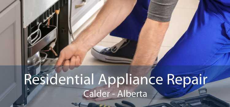 Residential Appliance Repair Calder - Alberta