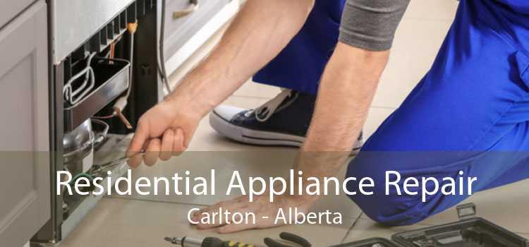Residential Appliance Repair Carlton - Alberta
