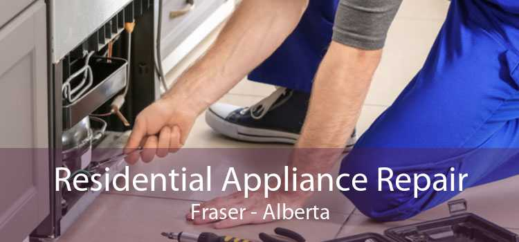 Residential Appliance Repair Fraser - Alberta