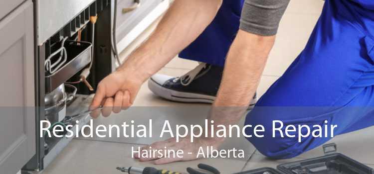Residential Appliance Repair Hairsine - Alberta