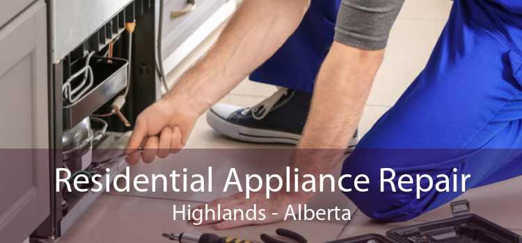 Residential Appliance Repair Highlands - Alberta