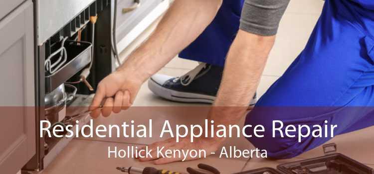 Residential Appliance Repair Hollick Kenyon - Alberta
