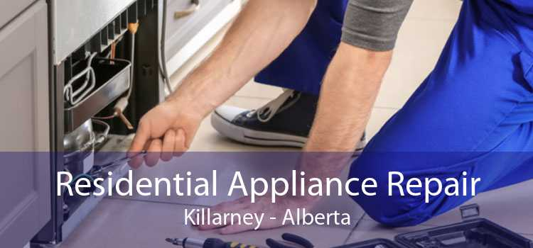 Residential Appliance Repair Killarney - Alberta