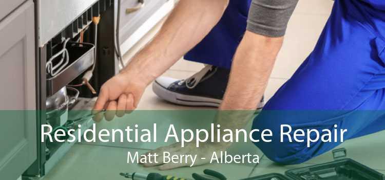 Residential Appliance Repair Matt Berry - Alberta