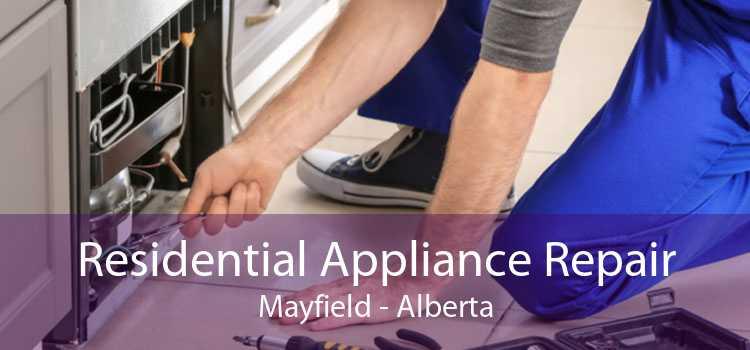 Residential Appliance Repair Mayfield - Alberta