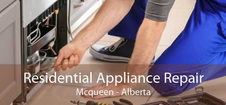 Residential Appliance Repair Mcqueen - Alberta