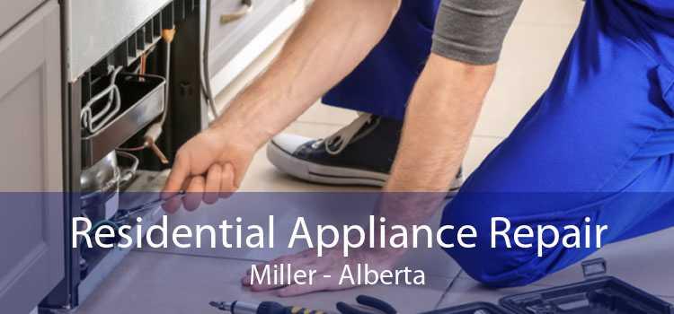 Residential Appliance Repair Miller - Alberta