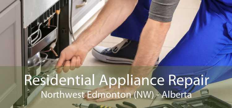 Residential Appliance Repair Northwest Edmonton (NW) - Alberta