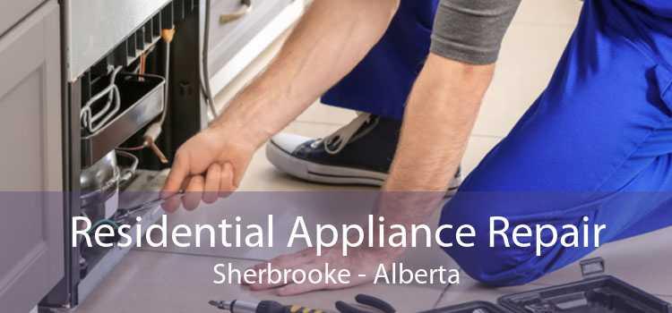 Residential Appliance Repair Sherbrooke - Alberta