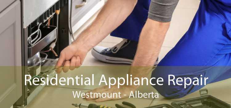 Residential Appliance Repair Westmount - Alberta