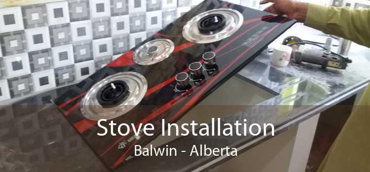 Stove Installation Balwin - Alberta