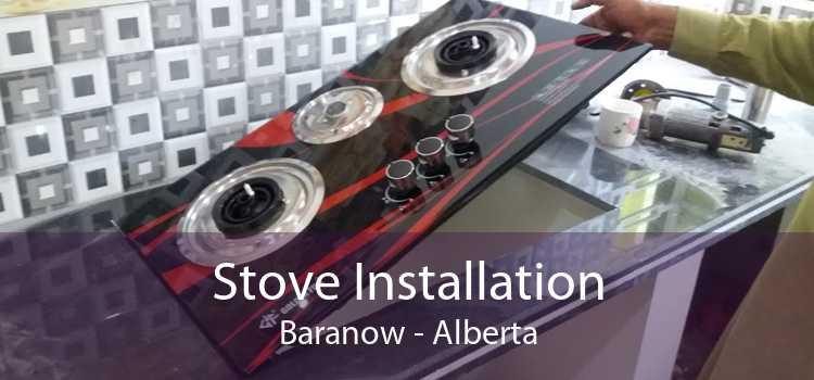 Stove Installation Baranow - Alberta