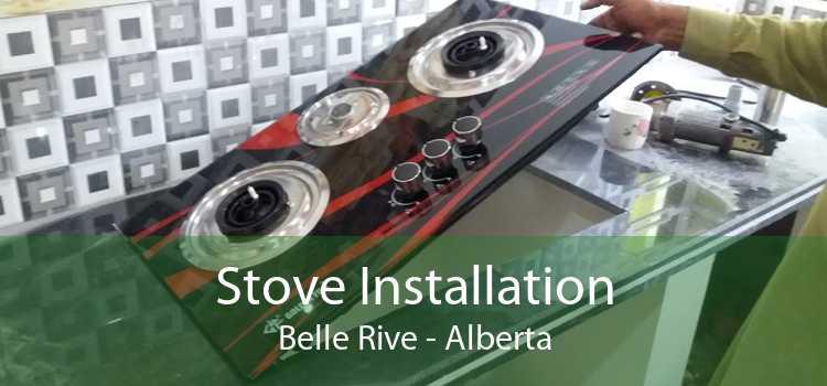 Stove Installation Belle Rive - Alberta