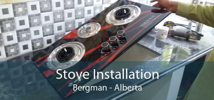 Stove Installation Bergman - Alberta