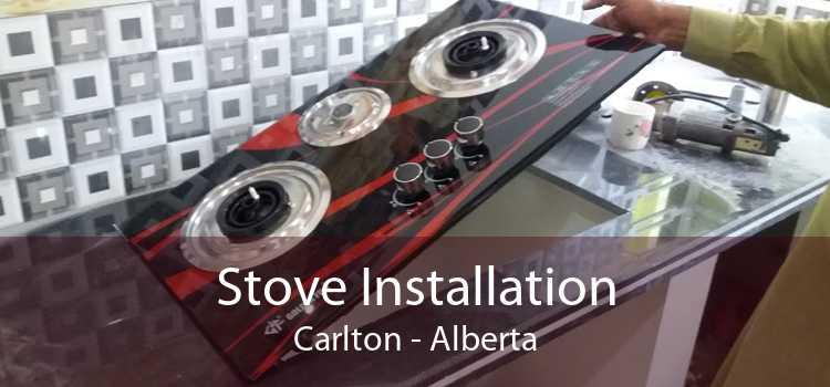Stove Installation Carlton - Alberta