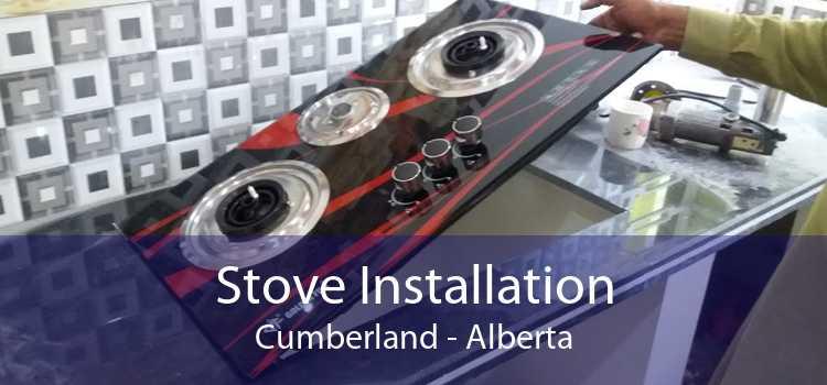 Stove Installation Cumberland - Alberta
