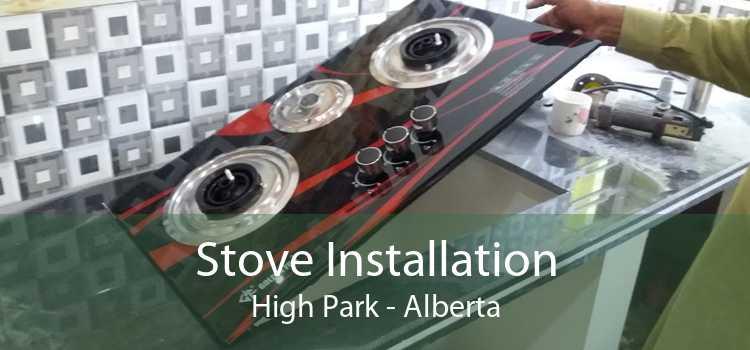 Stove Installation High Park - Alberta