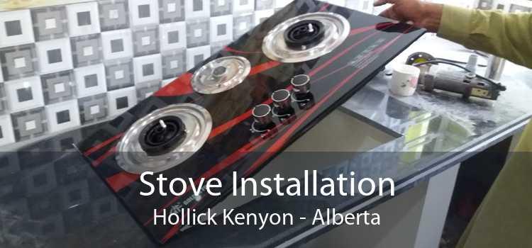 Stove Installation Hollick Kenyon - Alberta
