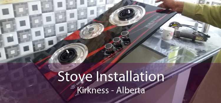 Stove Installation Kirkness - Alberta