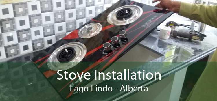 Stove Installation Lago Lindo - Alberta
