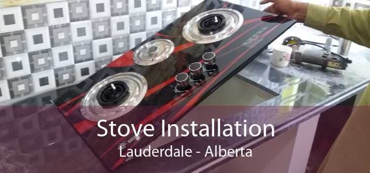 Stove Installation Lauderdale - Alberta
