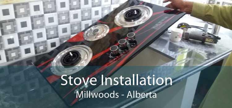 Stove Installation Millwoods - Alberta