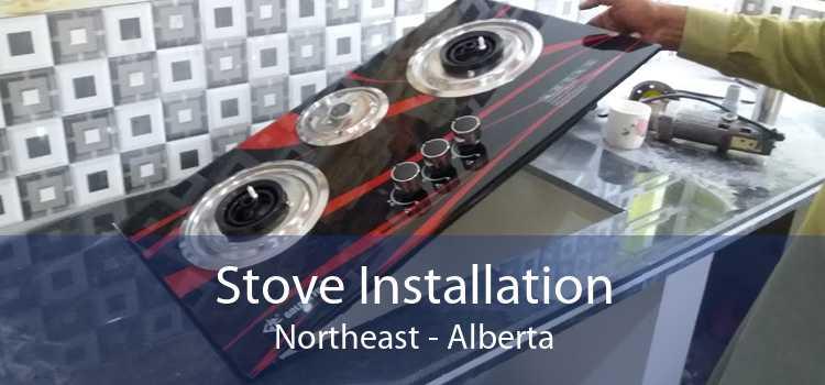 Stove Installation Northeast - Alberta
