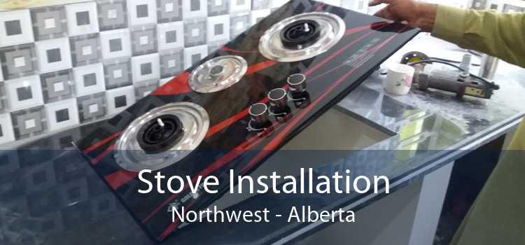 Stove Installation Northwest - Alberta